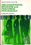 Organizational Behavior and Industrial Psychology : Readings with Commentary, , 019501930X