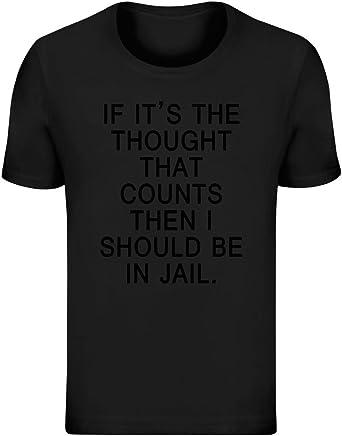 Si es el Pensamiento lo Que Importa, debería Estar en la cárcel - If Its The Thought