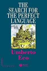 The Search for the Perfect Language (The Making of Europe)