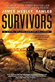 Survivors A Novel of the Coming Collapse