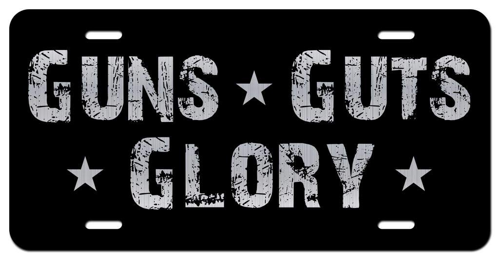 Guns Guts Glory Vanity Front License Plate Tag KCE298