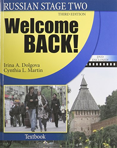 Russian Stage Two: Welcome Back! (The Russian-american Collaborative Series: Russian in Stages: Stage Two)