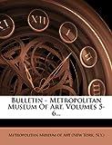 Bulletin - Metropolitan Museum of Art, , 1278794271