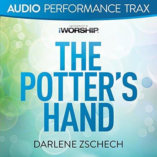 The Potter's Hand [Audio Perfo...