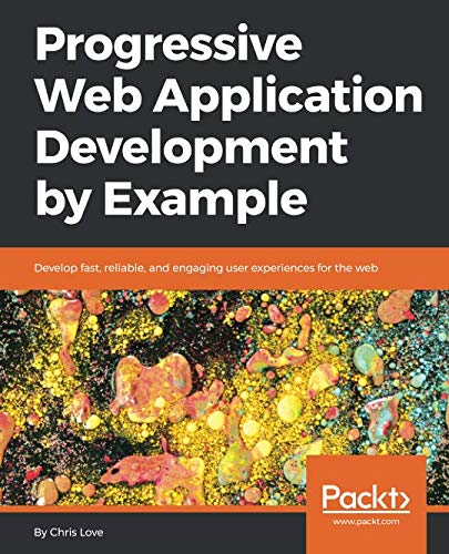 The 2 best progressive web application development by example 2020