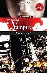 Souvenirs d'une Vampire - T1 : Transformée