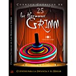 Cuentos XXV [Stories XXV] | Jacob Grimm,Wilhelm Grimm