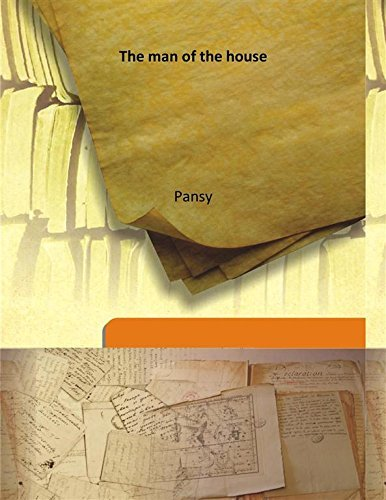 The man of the house by Pansy (2013-08-02)