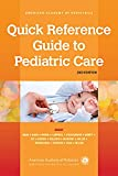 img - for Quick Reference Guide to Pediatric Care book / textbook / text book