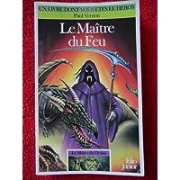 LE MAITRE DU FEU  (LE MAITRE DU DESTIN 02)