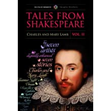 Tales from Shakespeare, Vol. II  (Illustrated) (Shakespeare for young readers Book 2)
