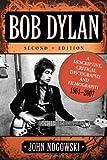 img - for Bob Dylan: A Descriptive, Critical Discography and Filmography, 1961-2007 book / textbook / text book