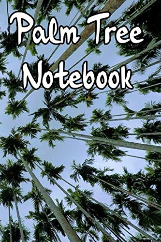 Palm Tree Notebook: Record Notes, Thoughts, Ideas, Daily Dairy in this Tropical Island Based Notebook