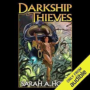 Darkship Thieves Hörbuch