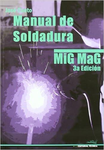 MANUAL DE SOLDADURA MIG MAG 3ED (Spanish) Paperback