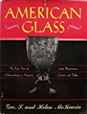 American Glass, Helen McKearin and George S. McKearin, 051700111X