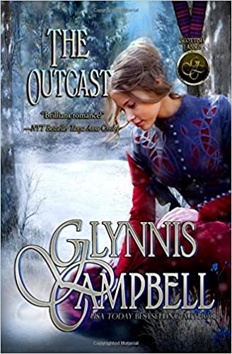 The Outcast (Scottish Lasses): Glynnis Campbell: 9781938114342