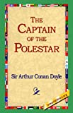 The Captain of the Polestar, Arthur Conan Doyle, 1595404082