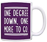 Graduation Gifts One Degree Down One More to Go Grad Gifts Graduate Gift Coffee Mug Tea Cup Purple