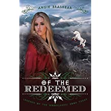 Of the Redeemed (Legends of the Woodlands Book 3)