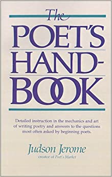 The Poet's Handbook by Judson Jerome (1-Aug-2001)