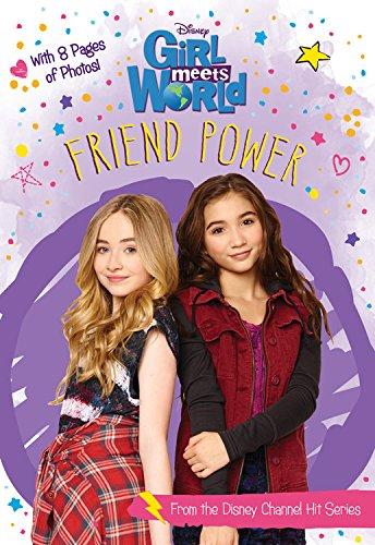 Girl Meets World Friend Power (Girl Meets World Junior Novel)