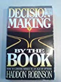 Decision Making by the Book, Robinson, Haddon W., 0896939138
