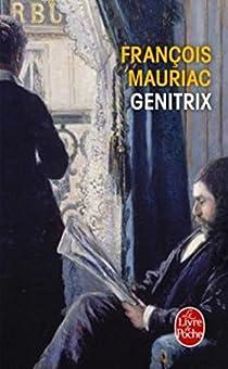 Génitrix par Mauriac
