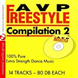 AVP Records Freestyle Compilation Vol. 2: 100% Pure Extra Strength Dance Music (Digitally Remastered) by Various Artists (2010-07-26)