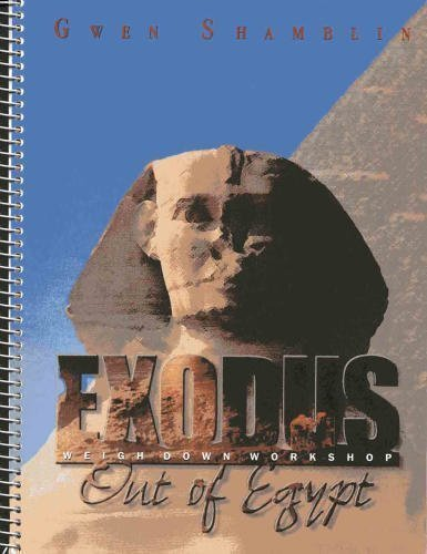Exodus: Out of Egypt (Weigh Down Workshop)