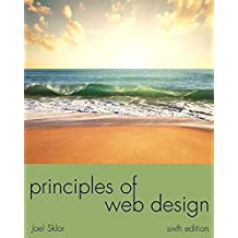 Principles of Web Design: The Web Warrior Series