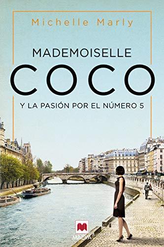 Mademoiselle Coco: y la pasión por el nº 5 (Grandes Novelas) (Spanish Edition)