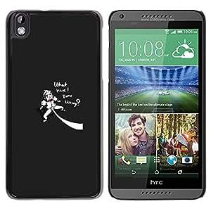 HTC DESIRE 816 , Radio-Star - Cáscara Funda Case Caso De Plástico (Funny - What Have I Done Wrong)