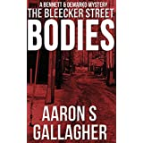 The Bleecker Street Bodies (Bennett & DeMarko Book 1)