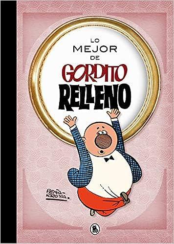 Lo mejor de Gordito Relleno (Lo mejor de...): 9788402421722: Amazon.com: Books