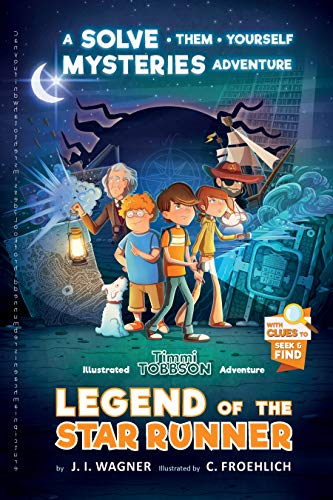 Halloween Reading Comprehension Grade 3 (Legend of the Star Runner: A Timmi Tobbson Adventure (Solve-Them-Yourself Mysteries for Kids)