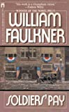 Soldiers' Pay, William Faulkner, 0671557300