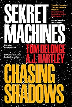 Sekret Machines Book 1: Chasing Shadows by [DeLonge, Tom, Hartley, A.J.]
