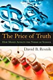 The Price of Truth, David B. Resnick, 0195309782