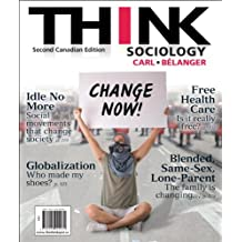 THINK Sociology, Second Canadian Edition (2nd Edition)