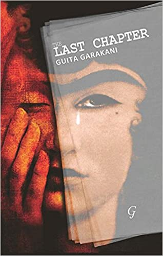 The Last Chapter by Guita Garakani