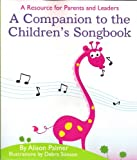 A Companion to the Children's Songbook, Alison Palmer, 1599928655