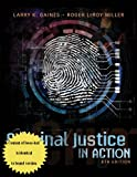 Criminal Justice in Action, Gaines, Larry K. and Miller, Roger LeRoy, 1285459075