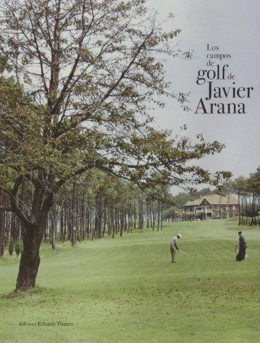 Descargar Libro Los Campos De Golf De Javier Arana Alfonso Erhardt Ybarra