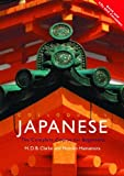 img - for Colloquial Japanese: The Complete Course for Beginners (PB + CD) by H. D. B. Clarke (2003-01-30) book / textbook / text book