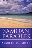 Samoan Parables, Kenneth W. Smith, 059544752X