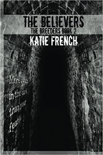 Book The Believers: The Breeders Book 2 (The Breeders Series) (Volume 2) by Katie French (2013-11-22)