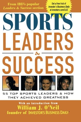 Sports Leaders   Success   55 Top Sports Leaders   How They Achieved  Greatness 9608184cc0e91
