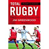 Rugby Classics: Total Rugby: Fifteen-a-side Rugby for Player and Coach