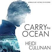 Carry the Ocean: The Roosevelt, Book 1 | Heidi Cullinan